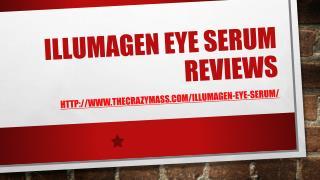 Illumagen Eye Serum :: Scam Or Not! Read Here