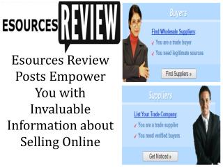 Esources Review Posts Empower You with Invaluable Information about Selling Online