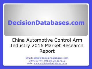 China Automotive Control Arm Market Forecasts to 2021