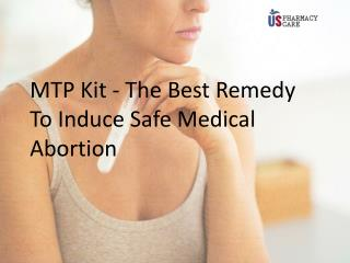 MTP Kit - The Best Remedy to Induce Safe Medical Abortion