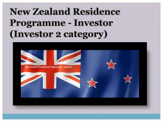 New Zealand Residence Programme - Investor (Investor 2 category)
