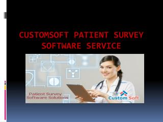 Patient Survey Software Service by Custom Soft