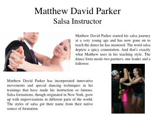 Matthew David Parker - Salsa Instructor