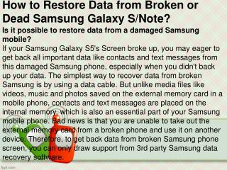 How to Restore Data from Broken or Dead Samsung Galaxy S/Note?