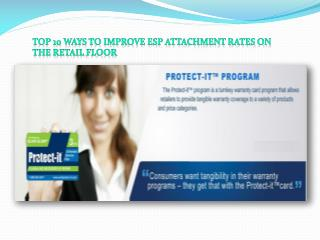 Top 10 Ways To Improve ESP Attachment Rates On The Retail Floor