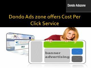Dondo Ads zone offers Cost Per Click Service