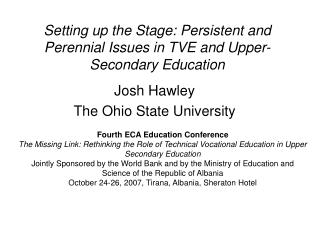 Setting up the Stage: Persistent and Perennial Issues in TVE and Upper-Secondary Education