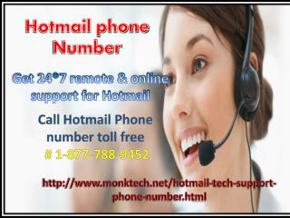Get your Hotmaill issues fixed via Hotmail Phone Number 1-877-788-9452 number