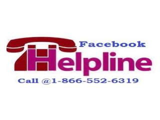 Ring Facebook  Help Number 1-866-552-6319 to Make your Facebook screw up free.