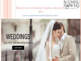 Beautiful wedding floral collection