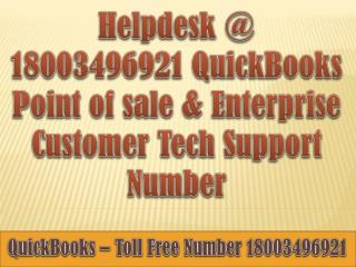 Helpdesk @ 18003496921 QuickBooks Point of sale & Enterprise Customer Support Number