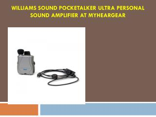 Williams Sound Pocketalker Ultra Personal Sound Amplifier at MyHearGear
