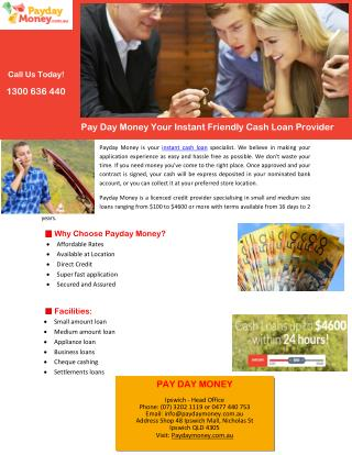 Pay Day Money Your Instant Friendly Cash Loan Provider