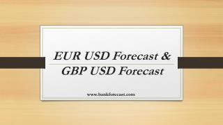 EUR USD Forecast