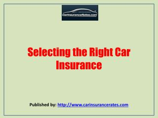 Selecting the Right Car Insurance