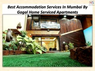 Best Accommodation Services In Mumbai By Gagal Home Serviced Apartments