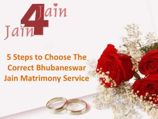 5 Steps to Choose the Correct Bhubaneswar Jain Matrimony Service