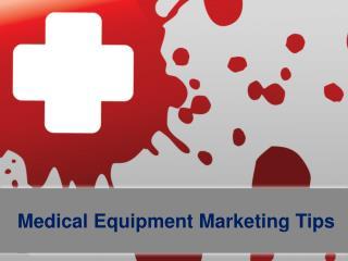 Medical Equipment Marketing Tips By Piyush Seth