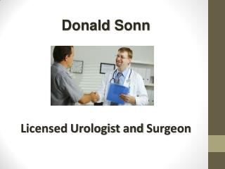 Donald Sonn - Licensed Urologist and Surgeon