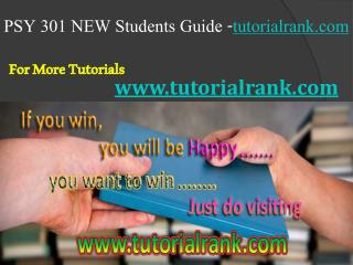 PSY 301 NEW Course Career Path Begins / tutorialrank.com