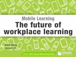 Mobile Learning - The Future Of Workplace Learning