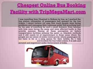 Cheapest Online Bus Booking Facility with TripMegaMart.com