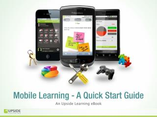 Mobile Learning - A Quick Start Guide
