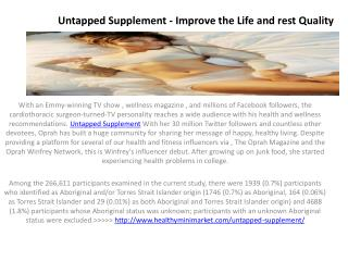 Untapped Supplement - Improve the Life and rest Quality