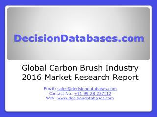 Carbon Brush Market Report - Global Industry Analysis
