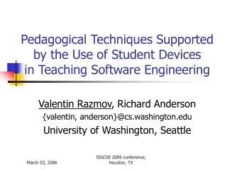 Pedagogical Techniques Supported by the Use of Student Devices  in Teaching Software Engineering