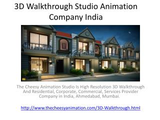 3D Walkthrough Studio Animation Company India
