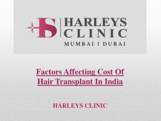 Factors Affecting Cost Of Hair Transplant In India