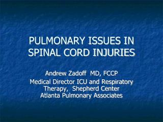PULMONARY ISSUES IN SPINAL CORD INJURIES