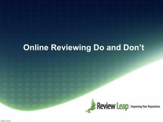 Online Reviewing Do and Don't