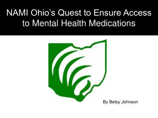 NAMI Ohio s Quest to Ensure Access to Mental Health Medications