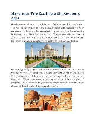 Make Your Trip Exciting with Day Tours Agra