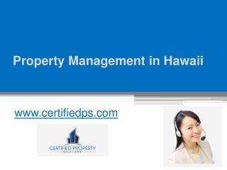 Property Management in Hawaii - www.certifiedps.com