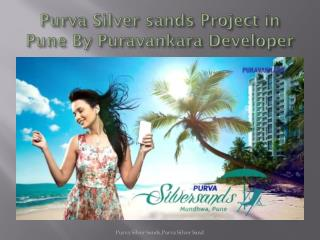 Purva Silver Sands projects overview