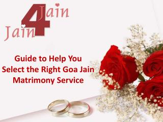 Guide to Help You Select the Right Goa Jain Matrimony Service