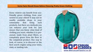 Some Facts Should Know Before Choosing Pretty Green Clothing