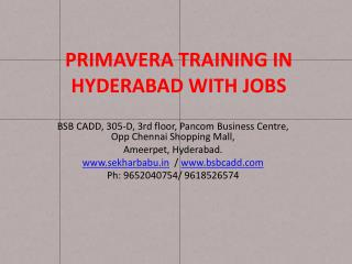 PRIMAVERA TRAINING IN HYDERABAD WITH JOBS
