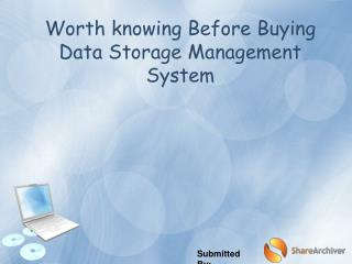 Worth knowing Before Buying Data Storage Management System