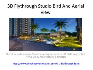 3D Flythrough Studio Bird And Aerial view