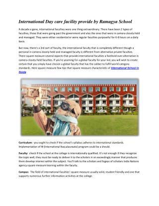 International Day care facility provide by Ramagya School