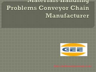 The Answers Of Complex Materials Handling Problems Conveyor Chain Manufacturer