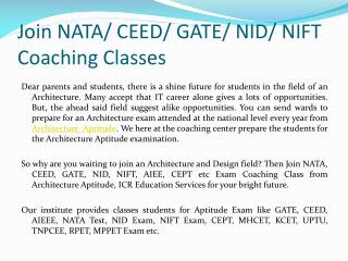 Join NATA/ CEED/ GATE/ NID/ NIFT Coaching Classes