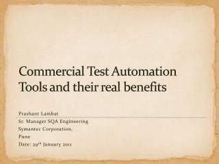 Commercial Test Automation Tools and their real benefits