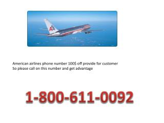 American (((1-800-611-0092))) Airlines phone number for $100 off reservations flights