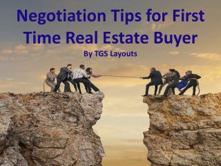 Negotiation Tip for First Time Home Buyer