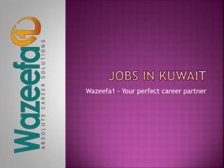 Jobs in Kuwait- Perfect Careers